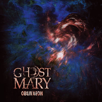 ghostofmary_oblivaeon.jpg